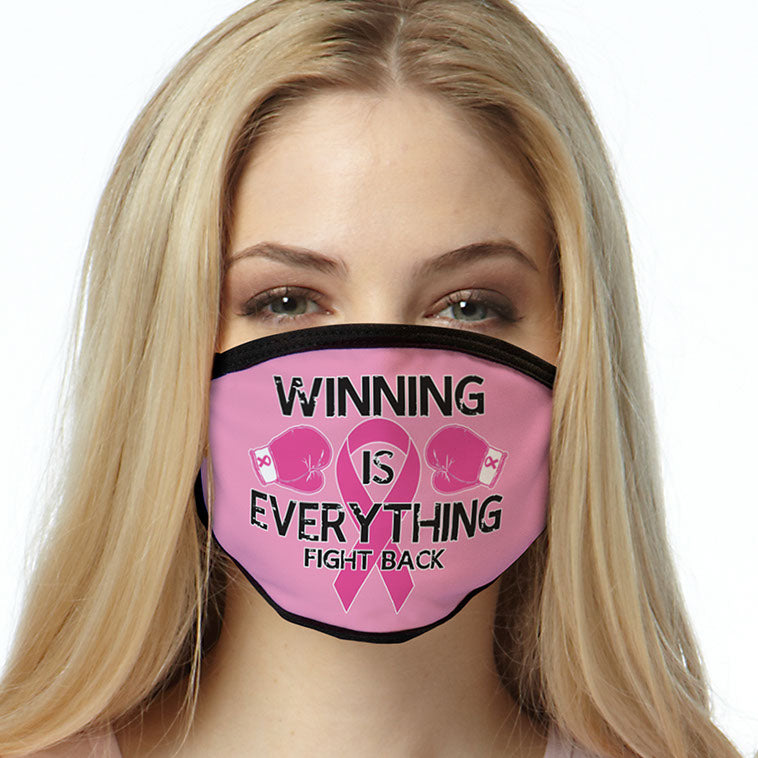 Cancer Awareness FACE MASK Winning Is Everything Cover Your Face Masks