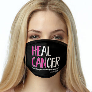 Heal Cancer FACE MASK Cancer Awareness Face Covering
