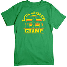 Load image into Gallery viewer, Social Distancing Champ T-Shirt