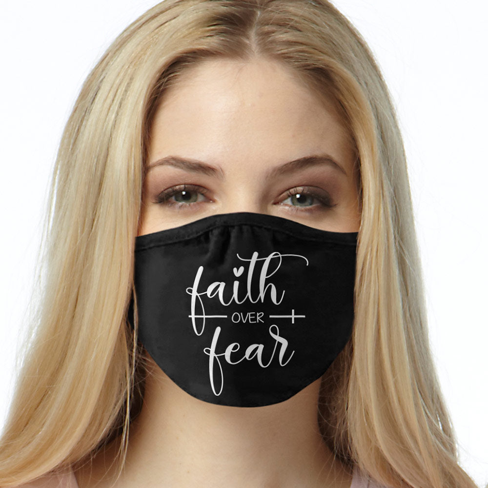 Faith Over Fear FACE MASK Cover Your Face Masks
