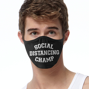Distancing Champ FACE MASK Cover Your Face Masks