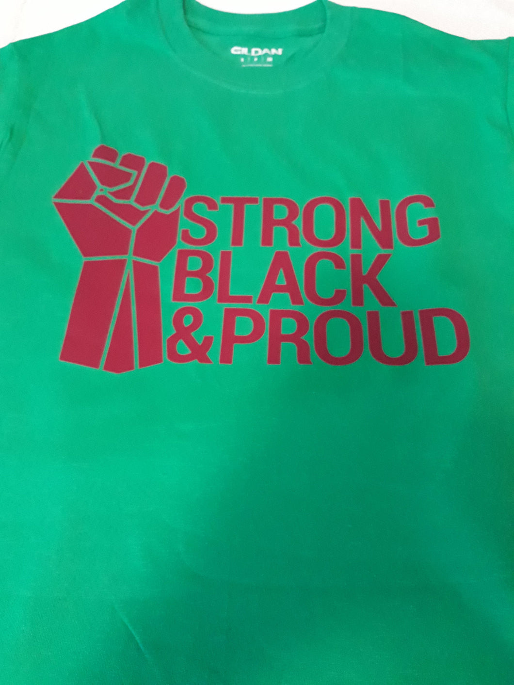 STRONG BLACK PROUD