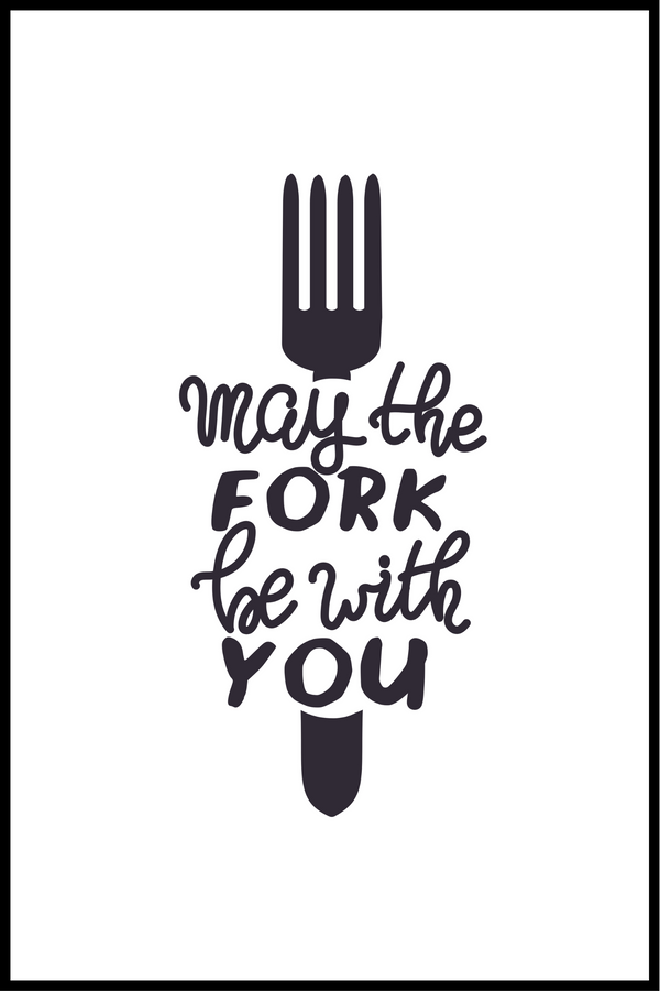 May the fork be with you plakat