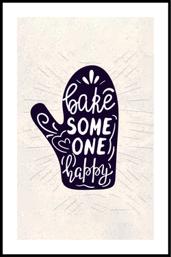 Bake someone happy plakat