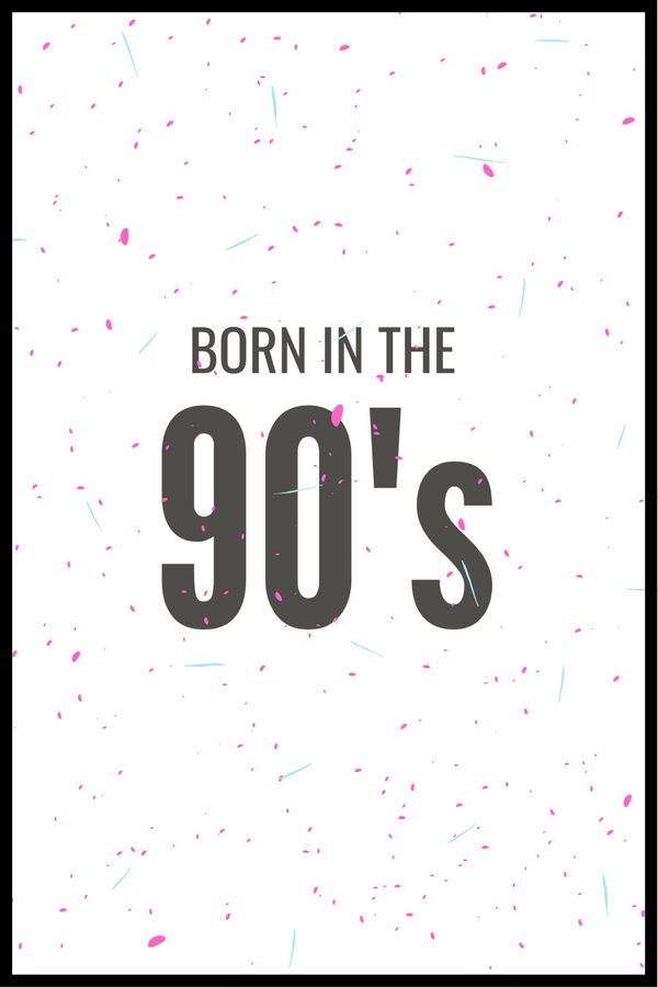 Born in the 90´s plakat