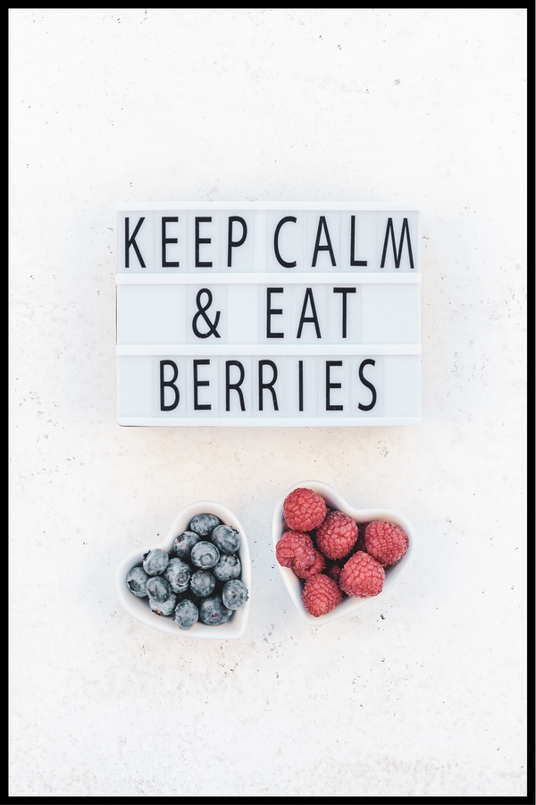 Keep calm and eat berries plakat