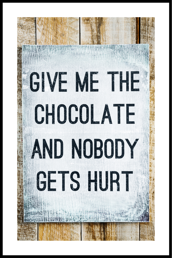 Give me chocolate plakat