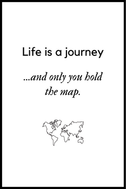 Life is a journey plakat