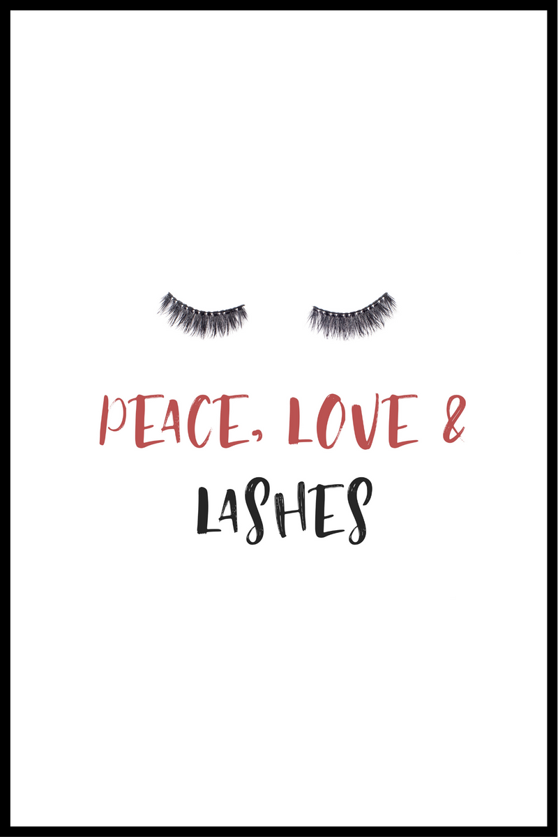 peace love and lashes plakat