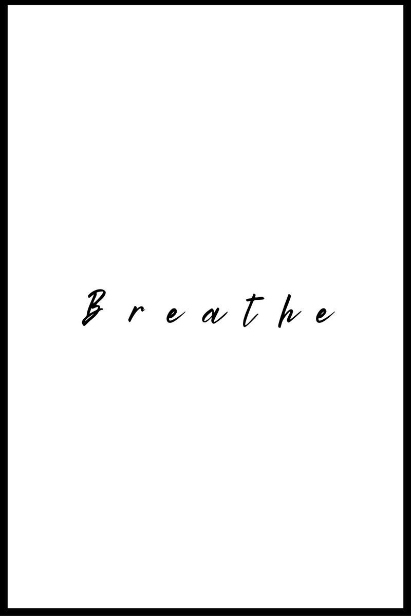 Breathe plakat