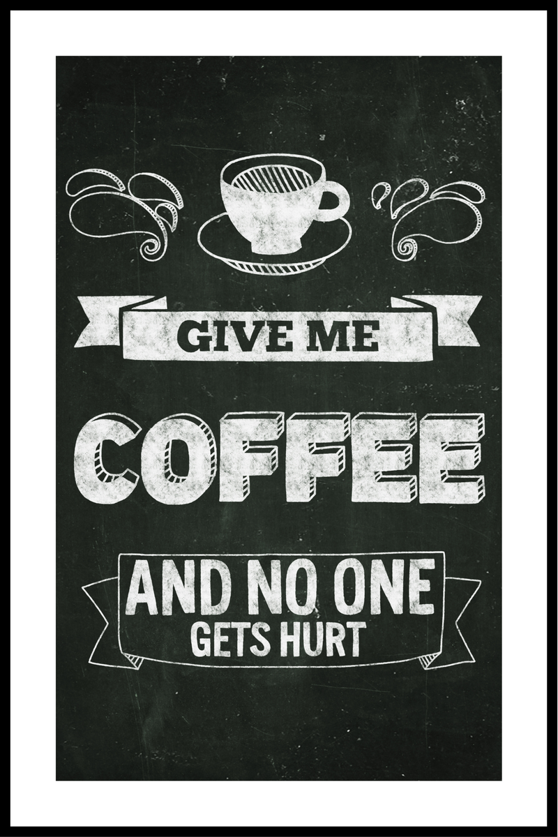 Give me coffe plakat