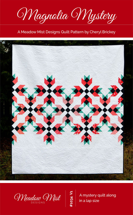 Magnolia Mystery Quilt - PDF Pattern