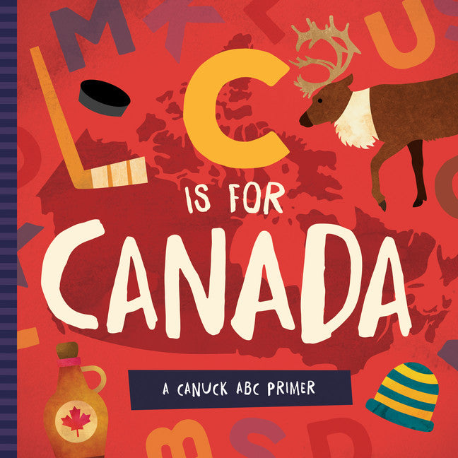 C is For Canada Board Book