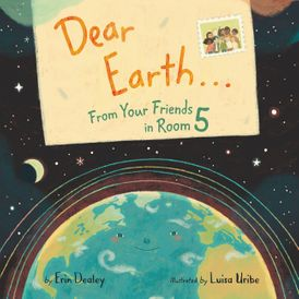 Dear Earth... From Your Friends in Room 5