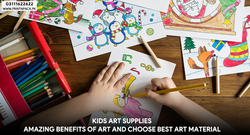 Amazing Benefits of Art and Choose Best Art Material