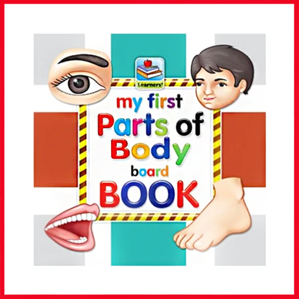 My First Board Book Of Parts of Body For Kids - 2095