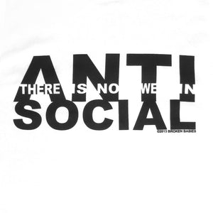 close up of white anti-social slogan by Broken Babies on antipopcult.com