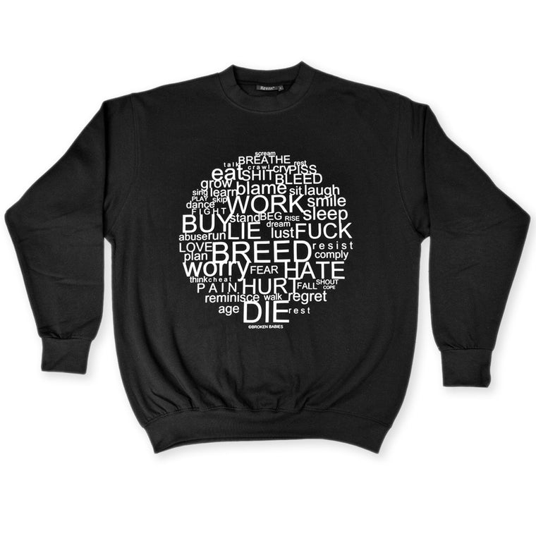 Black Circle Of Life Sweatshirt by Broken Babies for antipopcult.com