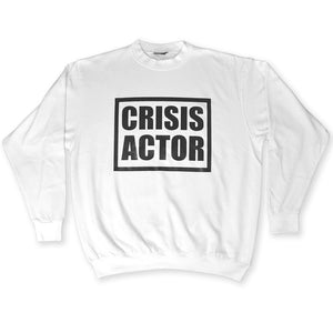 White Crisis Actor Sweatshirt by Brilliant Input/Output System aka B.I./O.S. for for antipopcult.com