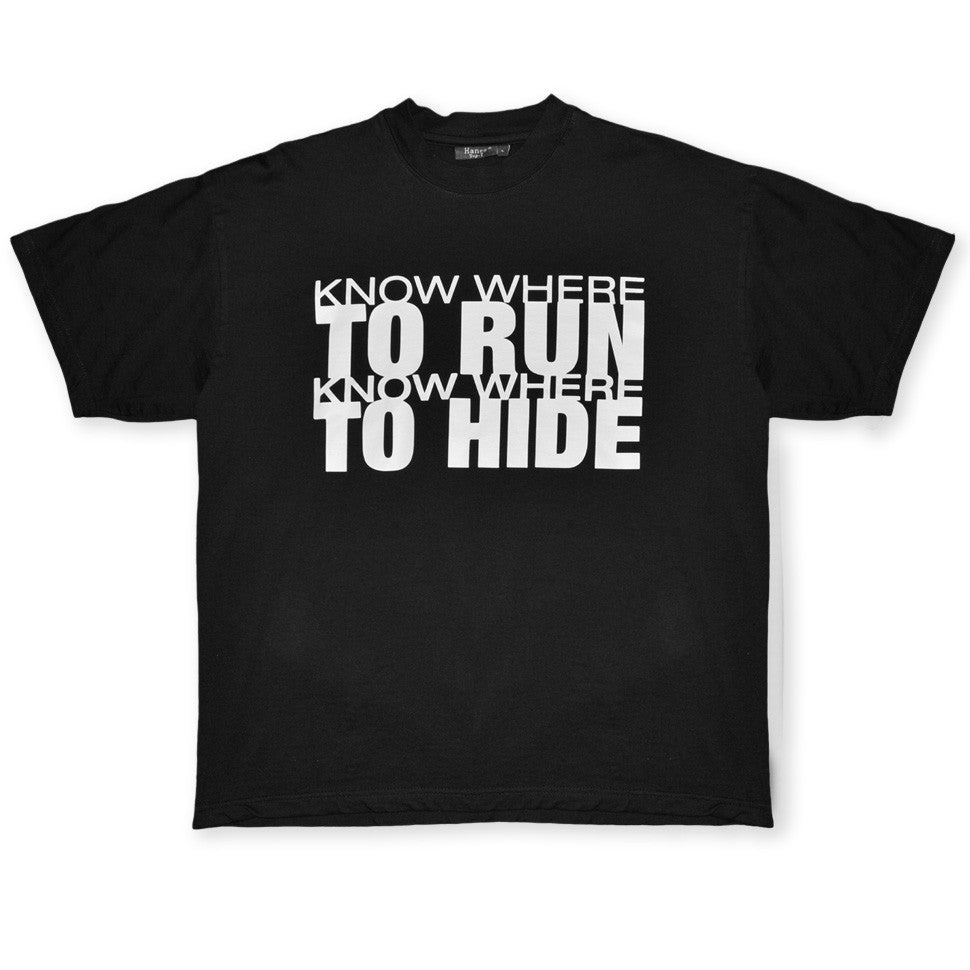 Know Where To Run Know Where To Hide black t shirt by Broken Babies on antipopcult.com