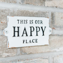 Load image into Gallery viewer, Our Happy Place Sign