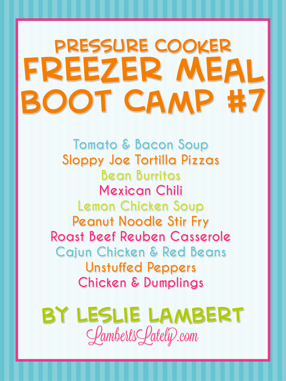 Pressure Cooker Freezer Meal Boot Camp #7