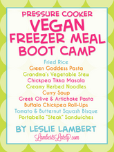 Load image into Gallery viewer, Vegan Pressure Cooker Freezer Meal Boot Camp