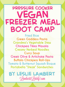 Vegan Pressure Cooker Freezer Meal Boot Camp