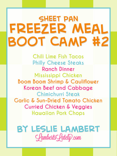 Sheet Pan Freezer Meal Boot Camp #2