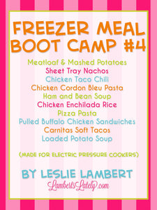 Pressure Cooker Freezer Meal Boot Camp #4