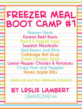 Load image into Gallery viewer, Pressure Cooker Freezer Meal Boot Camp #1