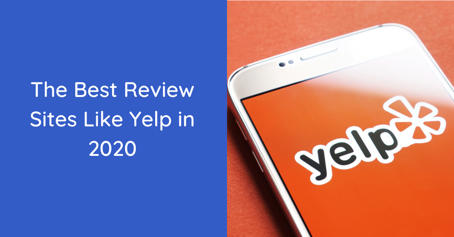 The Best Review Sites Like Yelp in 2020