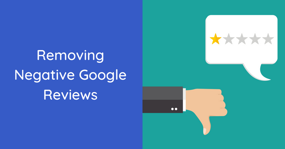 Get Your Business Rolling Again By Removing Negative Google Reviews