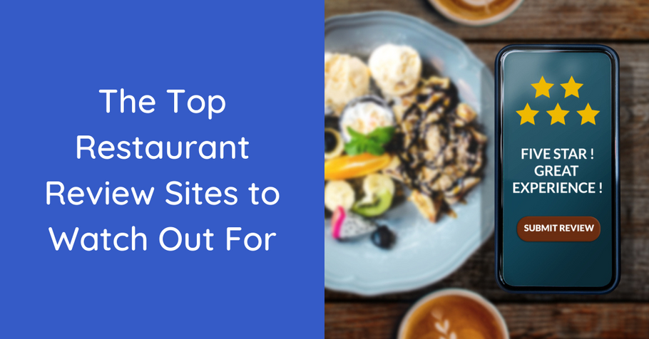 The Top Restaurant Review Sites to Watch Out For