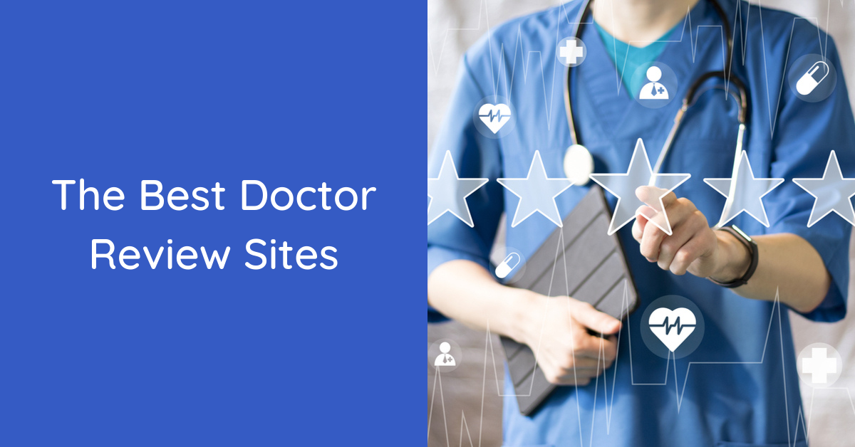 best site for doctor reviews