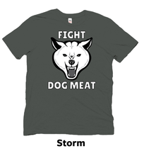Load image into Gallery viewer, Fight Dog Meat shirt