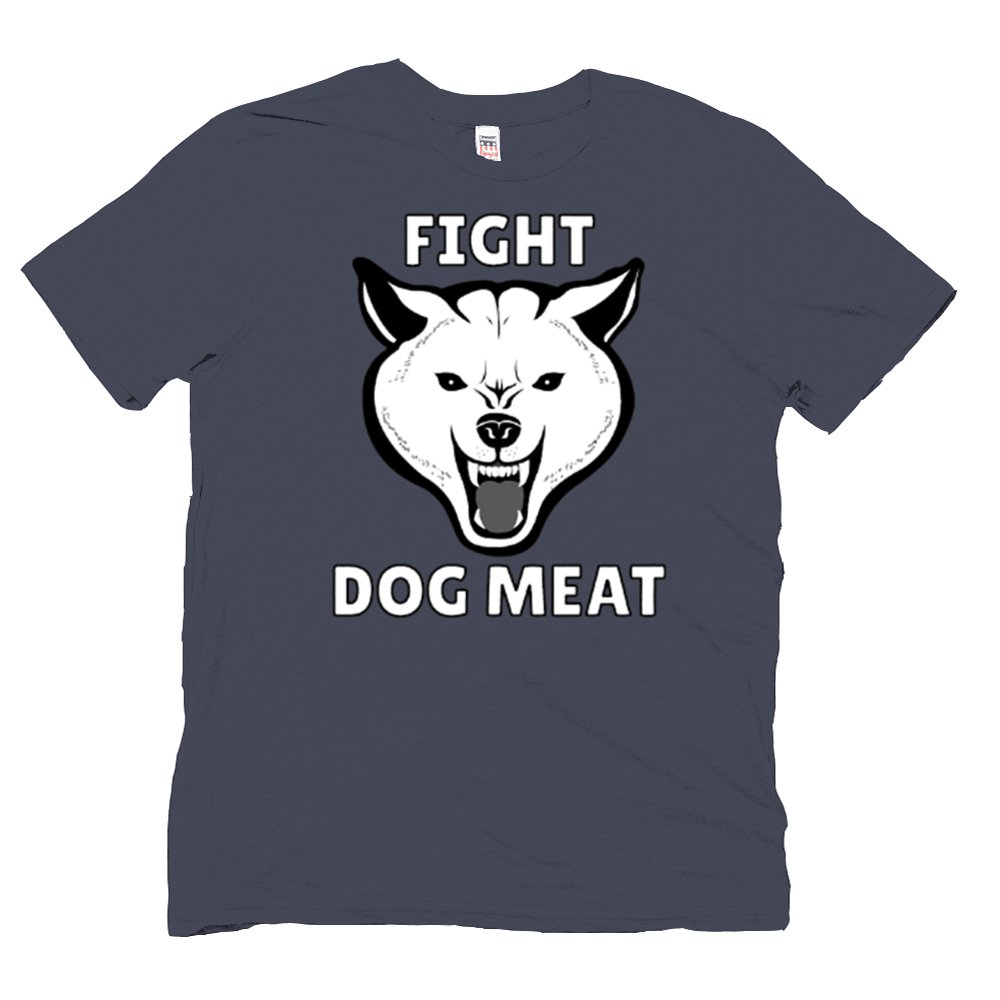 Fight Dog Meat shirt