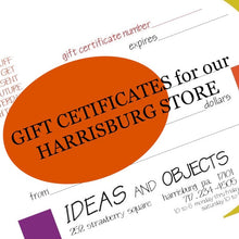 Load image into Gallery viewer, GIFT CERTIFICATE for our HARRISBURG STORE