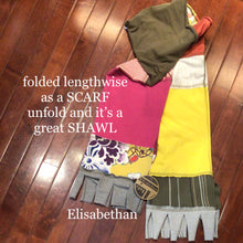 Load image into Gallery viewer, ELISABETHAN  SCARF ~ SHAWL