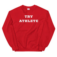 Try Athlete White Unisex Sweatshirt