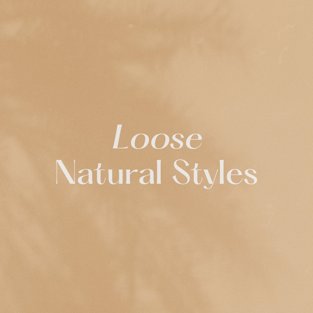 Loose Natural Styles