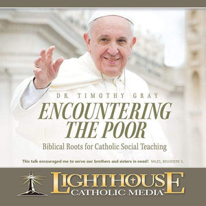 CD - Encountering the Poor - A Lost Sheep Catholic Store