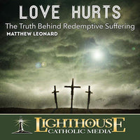 CD - Love Hurts - A Lost Sheep Catholic Store