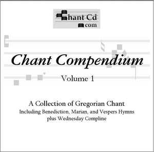 Chant Compendium 1: Marian, Vespers and Benediction Hymns - A Lost Sheep Catholic Store