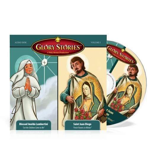 Glory Stories CD Vol 1: St. Juan Diego & Our Lady of Guadalupe PLUS Blessed Imelda - A Lost Sheep Catholic Store