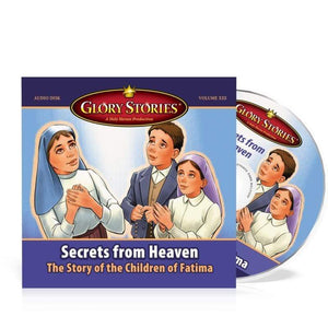"Glory Stories CD Vol 13: ""Secrets from Heaven-The Children of Fatima"" - A Lost Sheep Catholic Store"