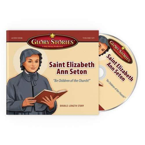 Glory Stories CD Vol 14: Saint Elizabeth Ann Seton - A Lost Sheep Catholic Store
