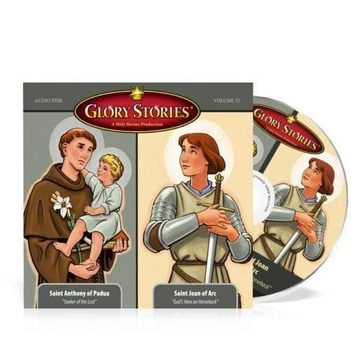 Saint Joan of Arc & Saint Anthony: Glory Stories CD Vol 6 - A Lost Sheep Catholic Store