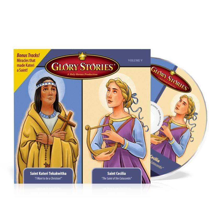 Saint Kateri Tekakwitha & Saint Cecilia: Glory Stories CD Vol 5 - A Lost Sheep Catholic Store