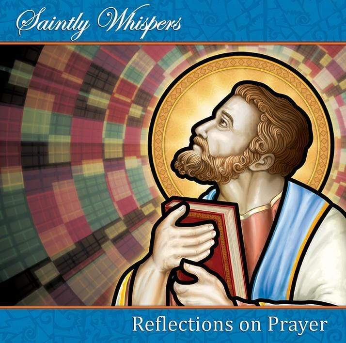 Saintly Whispers - Reflections on Prayer - A Lost Sheep Catholic Store